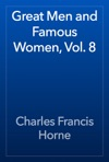 Great Men And Famous Women Vol 8