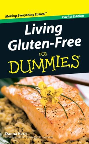 Danna Korn - Living Gluten-Free For Dummies
