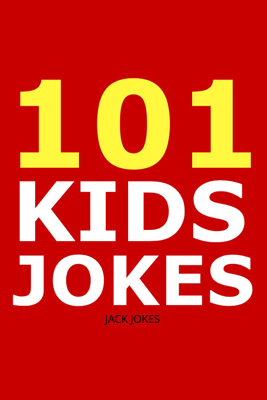 101 Kids Jokes - Jack Jokes book