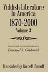 Yiddish Literature In America 1870-2000