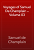 Samuel de Champlain - Voyages of Samuel De Champlain — Volume 03 artwork