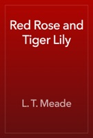 Red Rose and Tiger Lily
