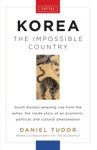 Korea The Impossible Country