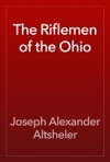 The Riflemen Of The Ohio