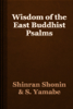 Shinran Shonin & S. Yamabe - Wisdom of the East Buddhist Psalms artwork