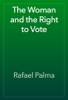 Rafael Palma - The Woman and the Right to Vote artwork