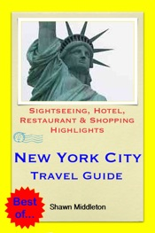 Download and Read Online New York City Travel Guide - Sightseeing, Hotel, Restaurant & Shopping Highlights (Illustrated)