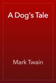 A Dog's Tale