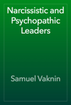 Narcissistic and Psychopathic Leader