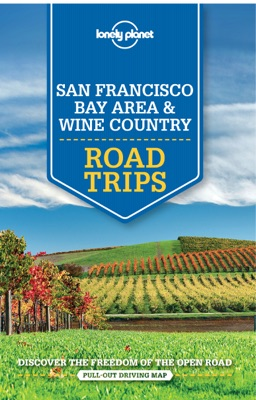 San Francisco, Bay Area & Wine Country Road Trips