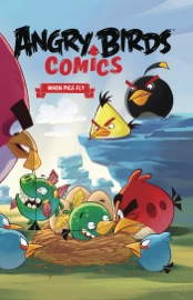 Angry Birds Comics Vol 2 When Pigs Fly