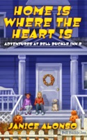 Home Is Where the Heart Is: Adventures at Bell Buckle Inn 2