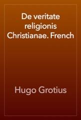 De veritate religionis Christianae. French