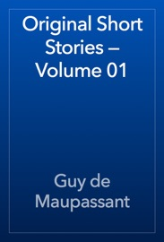 ORIGINAL SHORT STORIES — VOLUME 01
