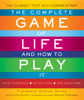 The Complete Game of Life and How to Play It - Florence Scovel Shinn, Chris Gentry & Laura Berman Fortgang