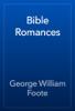 George William Foote - Bible Romances artwork