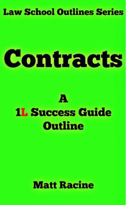Contract Law - Matt Racine book