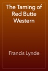 The Taming Of Red Butte Western