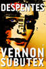Vernon Subutex, 2 - Virginie Despentes