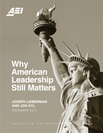 Why American Leadership Still Matters