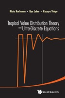 Tropical Value Distribution Theory And Ultra-discrete Equations