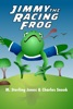 Jimmy the Racing Frog