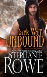 Dark Wolf Unbound (Heart of the Shifter) - Stephanie Rowe by  Stephanie Rowe PDF Download