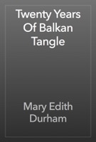Twenty Years Of Balkan Tangle