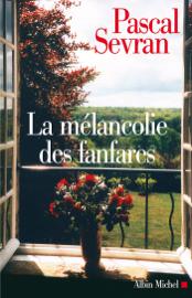 La Mélancolie des fanfares