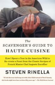 The Scavenger's Guide to Haute Cuisine