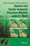 Spatial And Spatio-temporal Bayesian Models With R - INLA