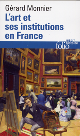 L'art et ses institutions en France.