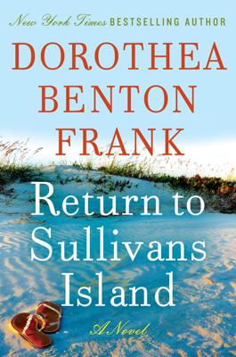 Dorothea Benton Frank - Return to Sullivans Island book