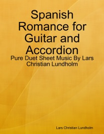 Spanish Romance For Guitar And Accordion