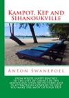 Kampot Kep And Sihanoukville