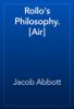 Jacob Abbott - Rollo's Philosophy. [Air] artwork
