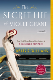 The Secret Life of Violet Grant - Beatriz Williams book summary