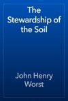 The Stewardship Of The Soil