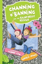 Channing O'Banning And The Rainforest Rescue