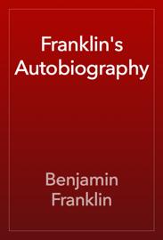 Franklin's Autobiography book