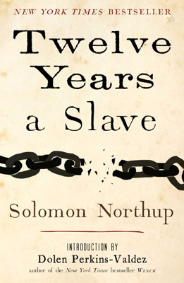 Twelve Years a Slave - Solomon Northup book