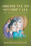 Obedience To Sonship Call