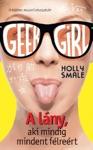 Geek Girl 2 - A Lny Aki Mindig Mindent Flrert