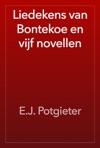 Liedekens Van Bontekoe En Vijf Novellen
