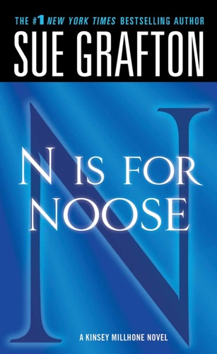 Sue Grafton - N Is for Noose