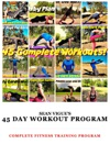 Sean Vigues 45 Day Workout Program