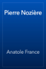 Anatole France - Pierre Nozière artwork