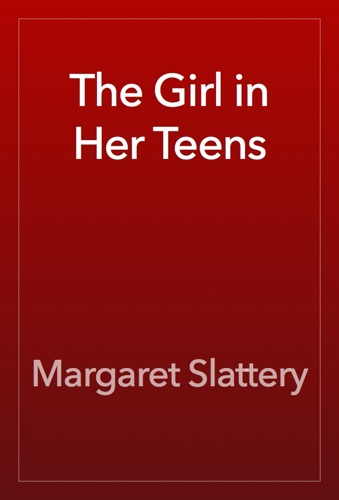 The Girl in Her Teens E-Book Download