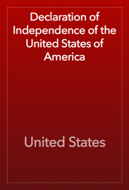Declaration of Independence of the United States of America book