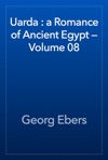Uarda  A Romance Of Ancient Egypt  Volume 08